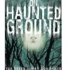 On Haunted Ground – Free